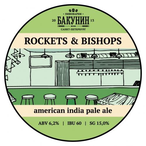 ROCKETS & BISHOPS